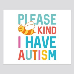 I Have Autism Small Poster