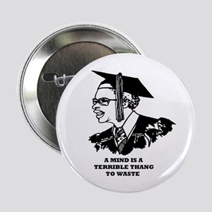 "A Mind Waste 2.25"" Button (10 pack)"