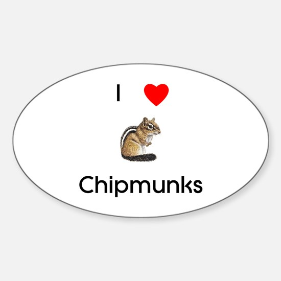 I love chipmunks Sticker (Oval)
