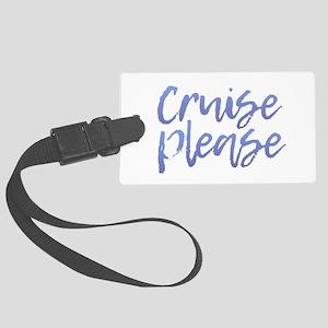 Cruise Please - Purple Large Luggage Tag