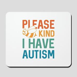 I Have Autism Mousepad