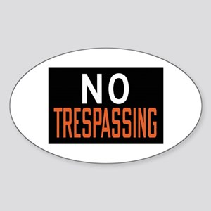 No Trespassing Oval Sticker
