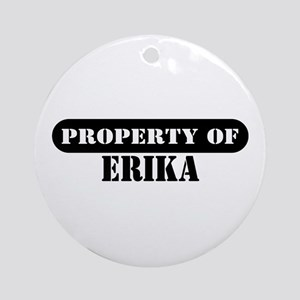 Property of Erika Ornament (Round)