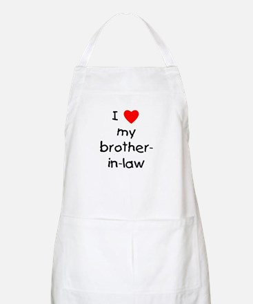 I love my brother-in-law BBQ Apron