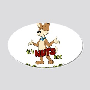 its NUTS not to fix your dogs Wall Decal