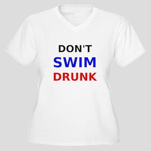 Dont Swim Drunk Plus Size T-Shirt
