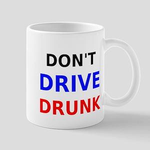 Dont Drive Drunk Mug