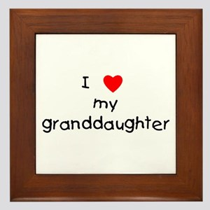I love my granddaughter Framed Tile