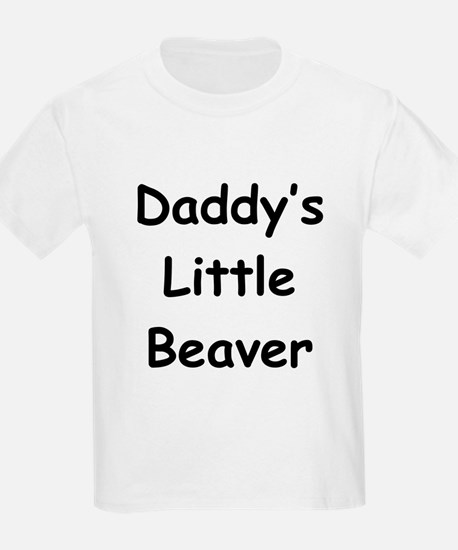 Daddy's Little Beaver Kids T-Shirt