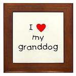 I love my granddog Framed Tile