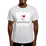 I love my granddog Light T-Shirt