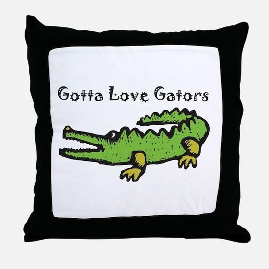 Gotta Love Gators Throw Pillow
