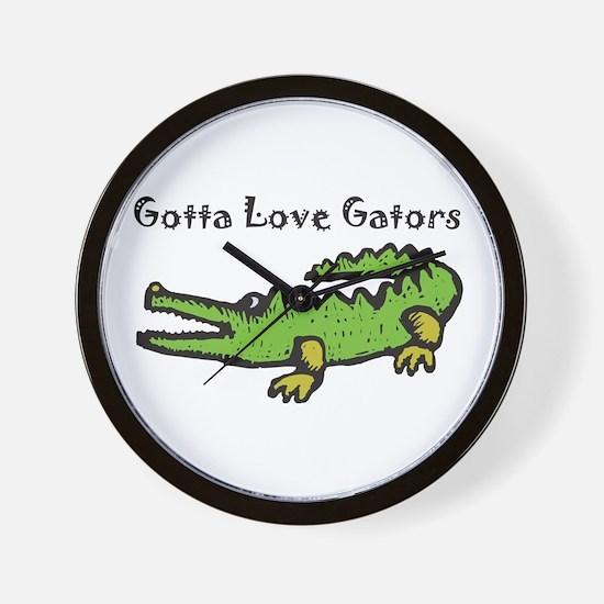 Gotta Love Gators Wall Clock