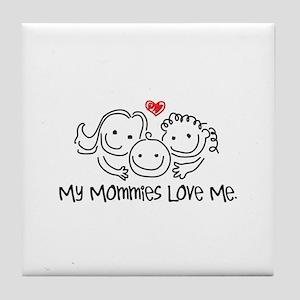 My Mommies Love Me Tile Coaster