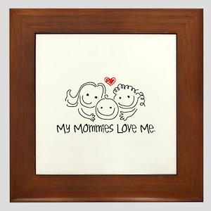 My Mommies Love Me Framed Tile