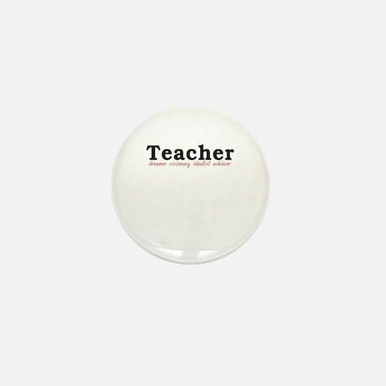 Teacher. Dreamer. Visionary. Idealist. Achiever. M