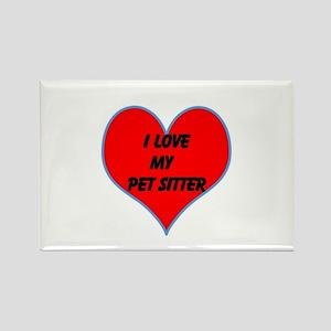 I LOVE MY PET SITTER Rectangle Magnet