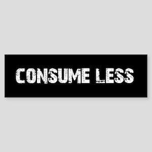 consume less Bumper Sticker