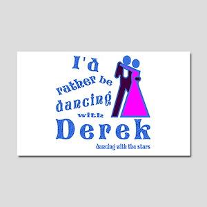 Dancing With Derek Car Magnet 20 x 12