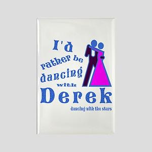 Dancing With Derek Rectangle Magnet