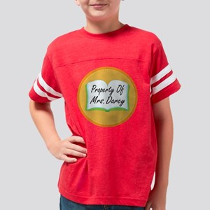 property of mrs darcy stitch  Youth Football Shirt