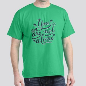 Not Alone Dark T-Shirt