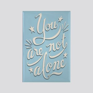 Not Alone Rectangle Magnet