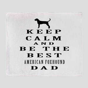 Keep Calm American foxhound Designs Throw Blanket