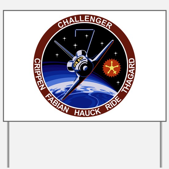 STS 7 Challenger Yard Sign