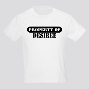 Property of Desiree Kids T-Shirt