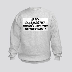 If my Bullmastiff Kids Sweatshirt