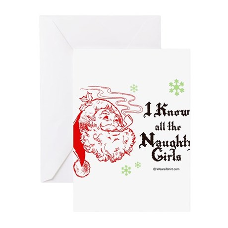 I know all the naughty girls - Greeting Cards (Pa
