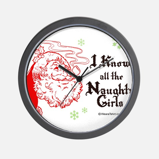 I know all the naughty girls -  Wall Clock