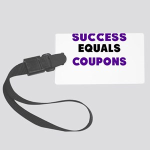 Success Equals Coupons Luggage Tag