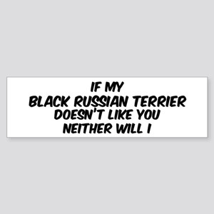 If my Black Russian Terrier Bumper Sticker