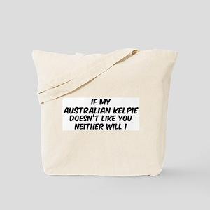 If my Australian Kelpie Tote Bag