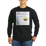 Colombian made Long Sleeve Dark T-Shirt