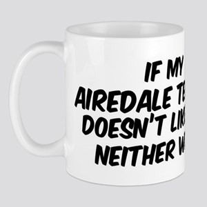 If my Airedale Terrier Mug
