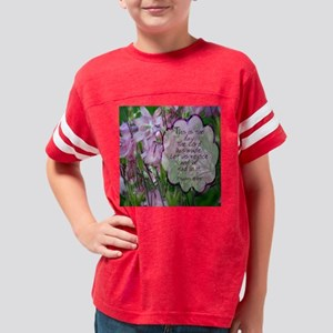 this is the day the Lord has  Youth Football Shirt