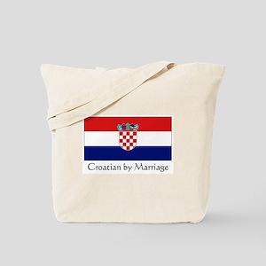 Croatian by Marriage Tote Bag