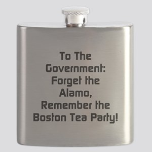 To The Government Forget The Alamo Flask