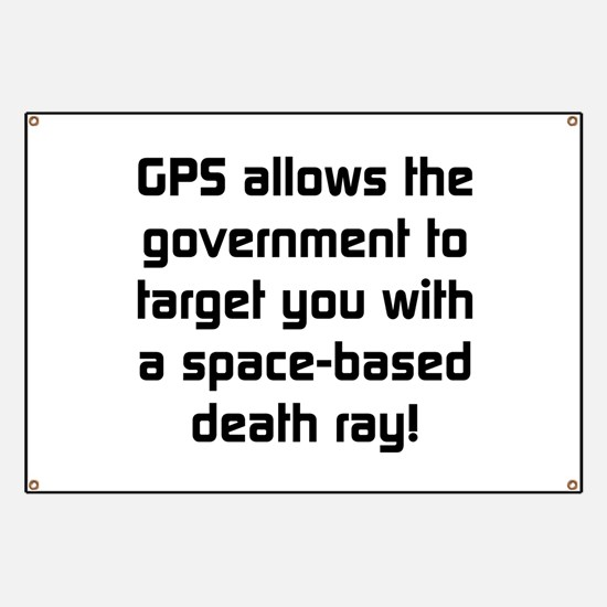 GPS Allows The Government Banner