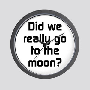 Did We Really Go To The Moon Wall Clock