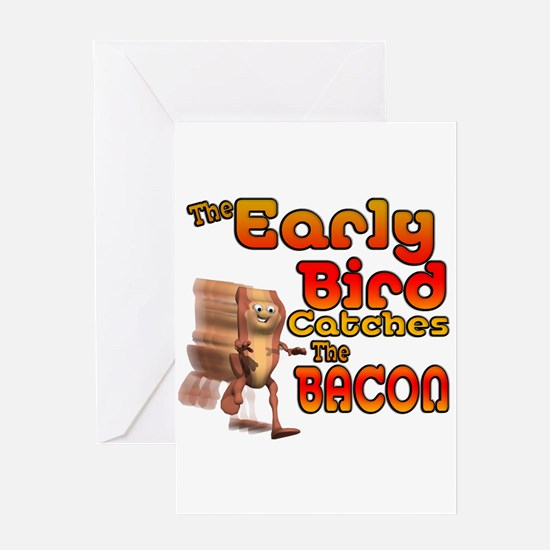 Funny Early Bird Catches The Bacon Greeting Card