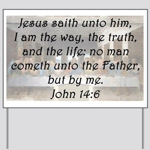 John 14:6 Yard Sign