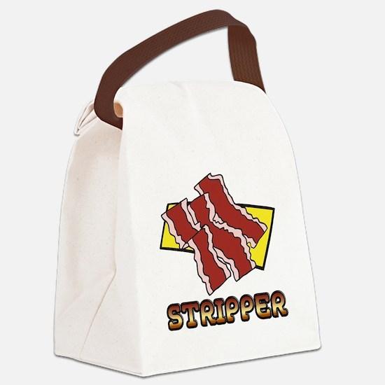 Funny Bacon Strips Stripper Humor Design Canvas Lu