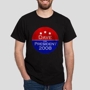 Dave for President Dark T-Shirt