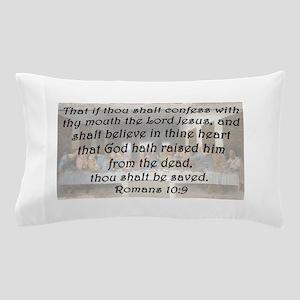 Romans 10:9 Pillow Case