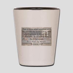 Romans 10:9 Shot Glass