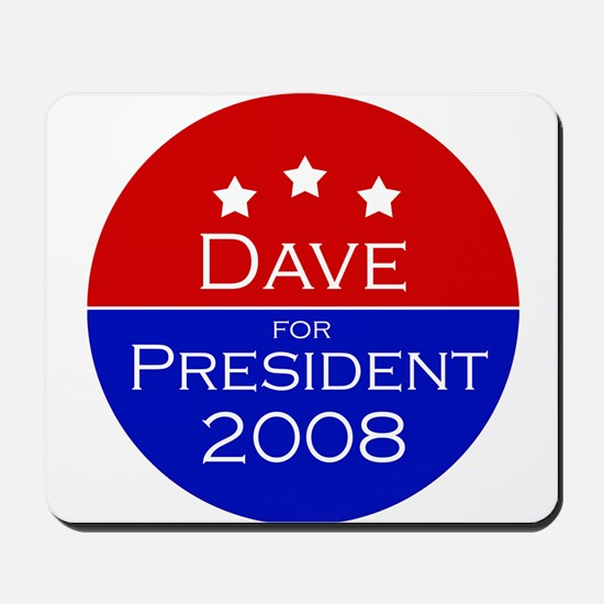 Dave for President Mousepad
